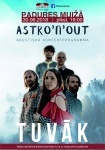 "Astro'n'out acoustic program ""Tuvāk"""